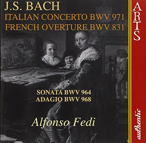 BACH - Italian concerto BWV 971, French overture BWV 831