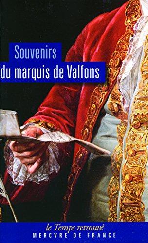 Souvenirs par vicomte de Sebourg,Marquis de Valfons