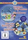 Fröhliche Weihnachten in Wurmhausen / Was wäre Weihnachten ohne die Glofriends