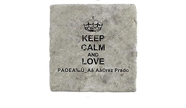 Keep Calm and love PAOEA‰Û_Aå´Aå©rez Prado - Marble Tile Drink Coaster:  Amazon.co.uk: Kitchen & Home
