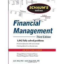 Schaum's Outline of Financial Management, Third Edition (Schaum's Outline Series) 3rd (third) by Shim, Jae, Siegel, Joel (2009) Paperback