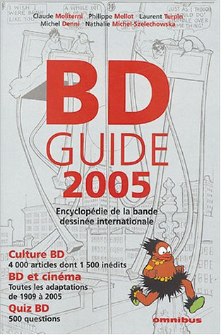 BDGuide : Encyclopédie de la bande dessinée internationale par Claude Moliterni