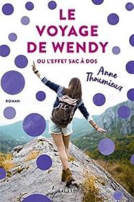 Le voyage de Wendy ou l'effet sac à dos par Anne Thoumieux