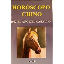 Horóscopo Chino - 2002 El año del caballo
