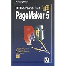 DTP-Praxis mit PageMaker 5