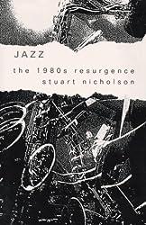 Jazz: The 1980s Resurgence