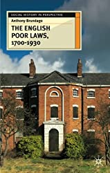 The English Poor Laws 1700-1930 (Social History in Perspective)