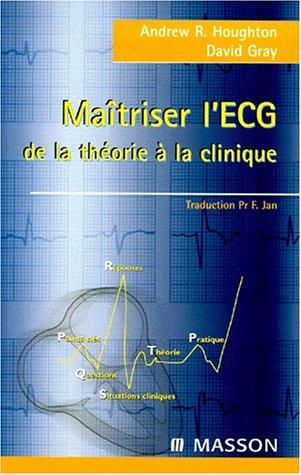 Maîtriser l'ECG par Houghton