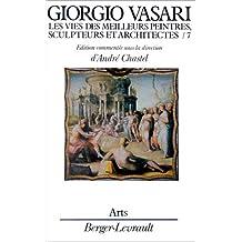 Les vies des meilleurs peintres, sculpteurs et architectes de Giorgio Vasari, tome 7