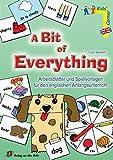 A Bit of Everything: Arbeitsblätter und Spielvorlagen für den englischen Anfangsunterricht (Kids' corner)