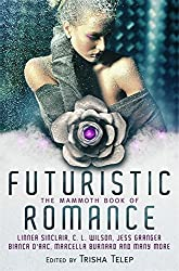 The Mammoth Book of Futuristic Romance (Mammoth Books)