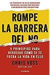 https://libros.plus/rompe-la-barrera-del-no-9-principios-para-negociar-como-si-te-fuera-la-vida-en-ello/