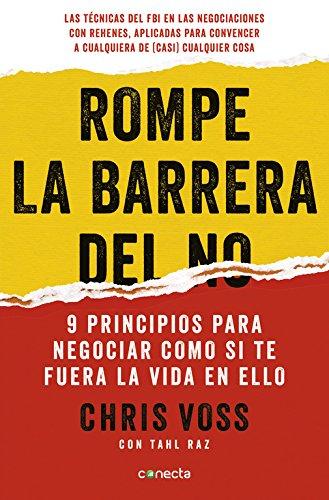 Descargar Libro Rompe La Barrera Del No (CONECTA) de Chris Voss