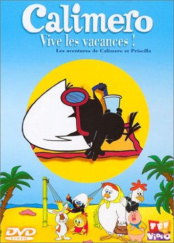 Calimero : Vive les vacances !