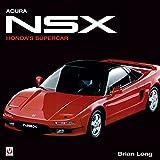 Honda Acura NSX: Honda's Supercar (English Edition)