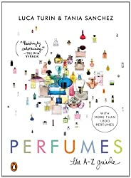 Perfumes: The A-Z Guide by Luca Turin (2009-10-27)