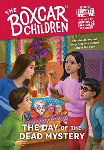 The Day of the Dead Mystery (The Boxcar Children Mysteries)