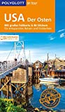 POLYGLOTT on tour Reiseführer USA – Der Osten: Mit großer Faltkarte und 80 Stickern