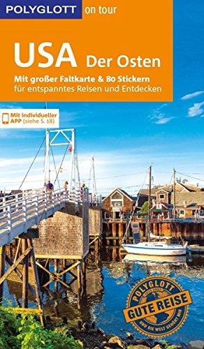 POLYGLOTT on tour Reiseführer USA – Der Osten: Mit großer Faltkarte, 80 Stickern und individueller App