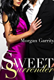 Sweet Surrender (Sweet Jealousy, Book Two) (Sweet Jealousy series 2) (English Edition)