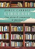 Librerie: Una storia di commercio e passioni