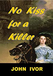 No Kiss For A Killer