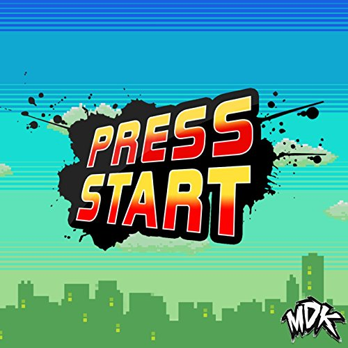 Press Start [Explicit]