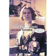 My Name is Martha Brown: Complete & Unabridged