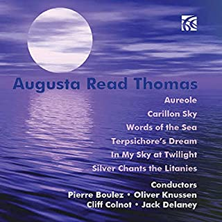 Augusta Read Thomas Selected Works for Orchestra