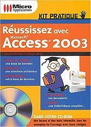 Réussissez avec Microsoft Access 2003 (1Cédérom)