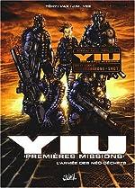 Yiu premières missions, tome 1 - L'Armée des néo-déchets de Tehy