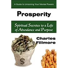 Prosperity by Charles Fillmore (2010-06-01)