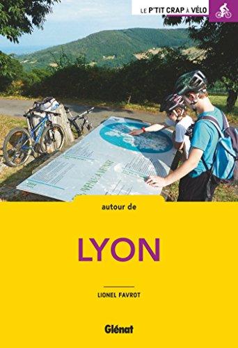 Balades à vélo autour de Lyon par Lionel Favrot