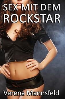 Sex mit dem Rockstar (Erotische Geschichten von Verena Mannsfeld) (German Edition) par [Mannsfeld, Verena]