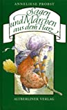 Sagen und Märchenaus dem Harz (Altberliner Verlag in der Baumhaus Buchverlag GmbH)