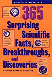 365 Surprising Scientific Facts, Breakthroughs, and Discoveries (Wiley Popular Science)