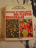 Culture et cueillette des plantes médicinales