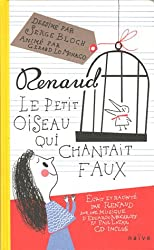 Le petit oiseau qui chantait faux (1CD audio)