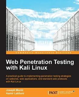 Web Penetration Testing with Kali Linux par [Muniz, Joseph, Lakhani, Aamir]