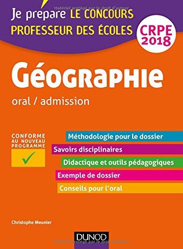 Gographie - Professeur des coles - oral / admission - CRPE 2018