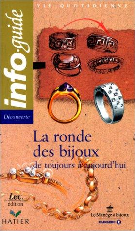 La ronde des bijoux par Laurence Bonnet, Marie-Dominique Sassin