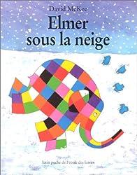 Elmer sous la neige