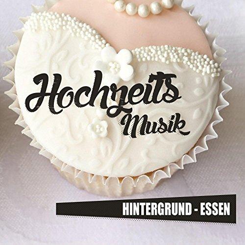 Hochzeits Musik - Hintergrund - Essen