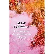 Le ministère des sentiments blessés (Lettres indiennes) (French Edition)