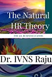 The Natural HR Theory: For Business Leaders