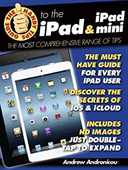The Handy Tips Guide to the iPad & iPad mini by [Andronicou, Andrew]