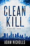 Clean Kill (Bloodline Book 1)