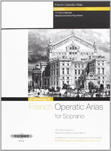 French Operatic Arias for Soprano – 19th Century Repertoire