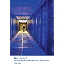American Inc.?: Innovation and Enterprise in the National Security State