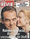 Neue Revue Sonderausgabe zum Tod von Fürst Rainier von Monaco 08/2005 08.04.2005 Rainer & Gracia Ihre Liebe verzauberte die Welt
